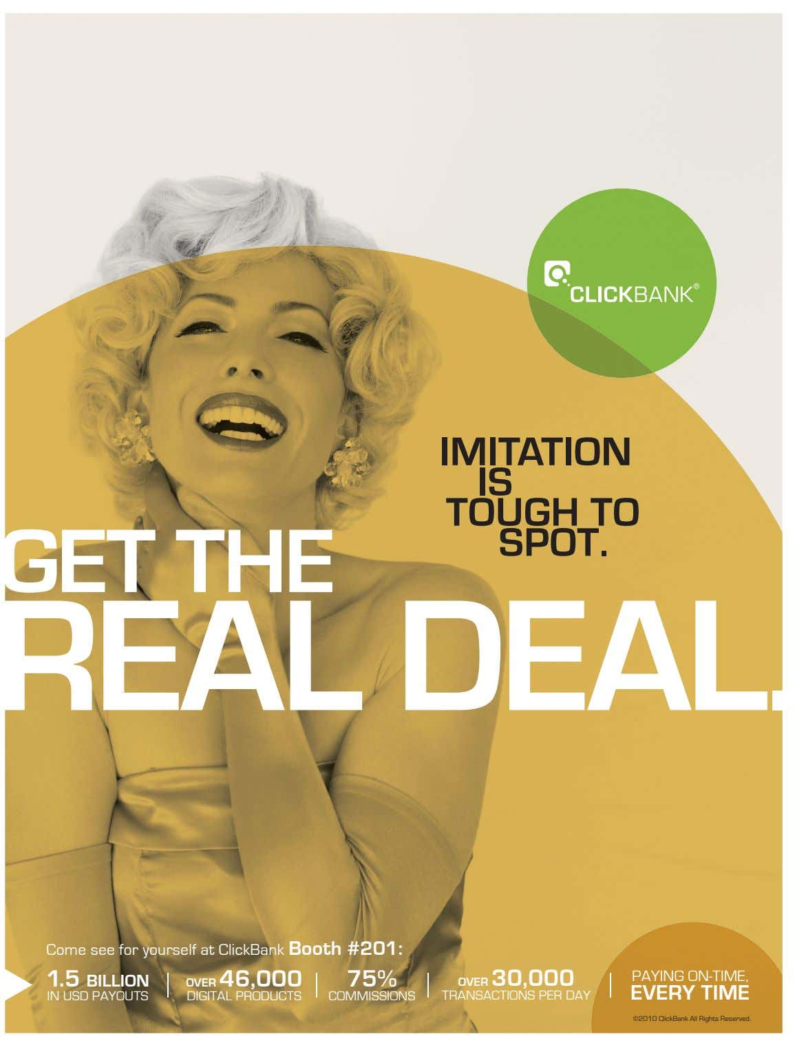 GET THE IMITATION IS TOUGH TO SPOT. REAL DEAL. Come see for yourself at ClickBank