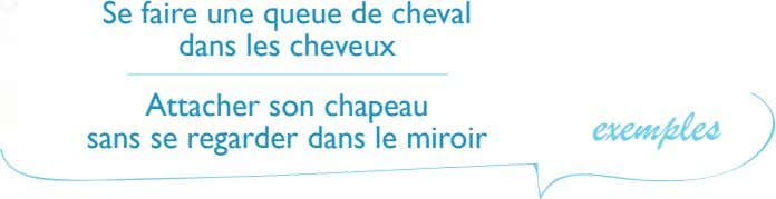Se faire une queue de cheval dans les cheveu Attacher son chapeau exemples sans se