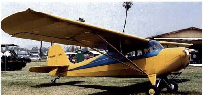 bowl, the Scout was intended for training operations. Aeronca built 100 ofthe model. Chet Stilabower flew