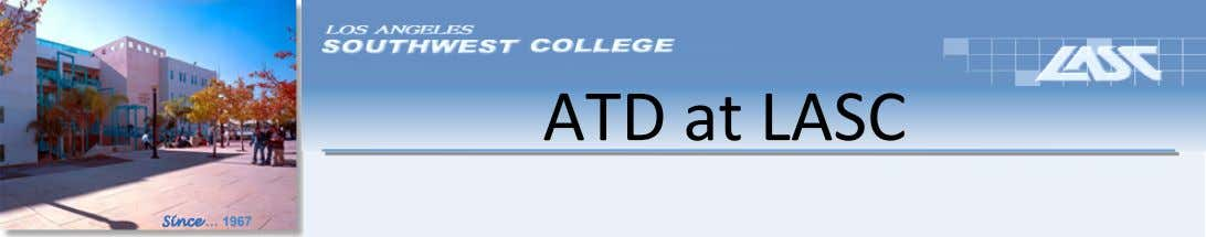 ATD at LASC Since … 1967