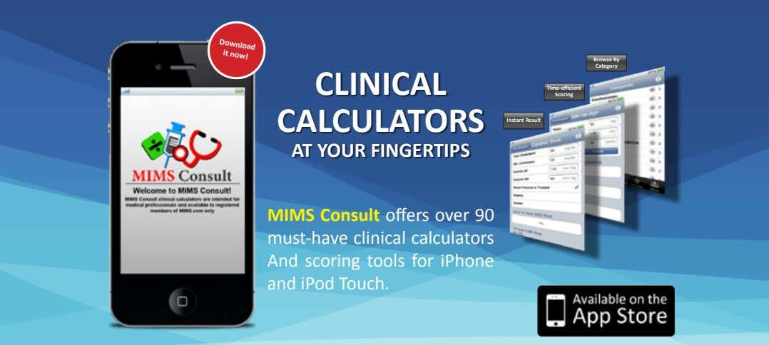 Download it now! Browse By Category CLINICAL Time-efficient Scoring CALCULATORS Instant Result AT YOUR FINGERTIPS