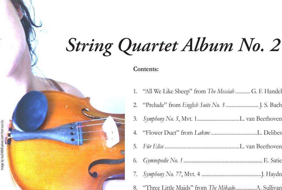 "String Quartet Album No. 2 Contents: 1. ""All We Like Sheep"" from The Messiah 2."