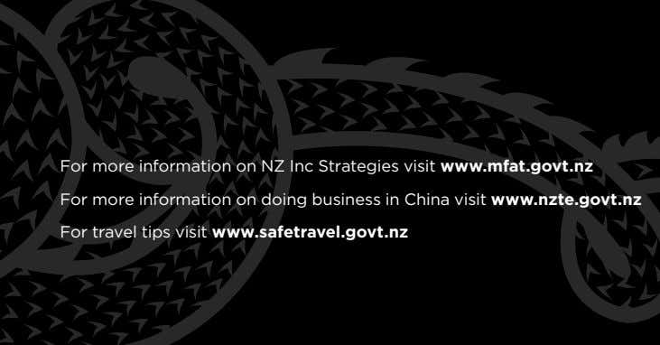 For more information on NZ Inc Strategies visit www.mfat.govt.nz For more information on doing business