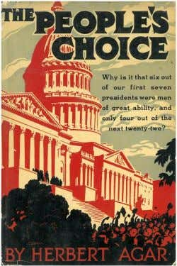 People's Choice , a critical look at the American presidency. He edited, with Allen Tate, Who
