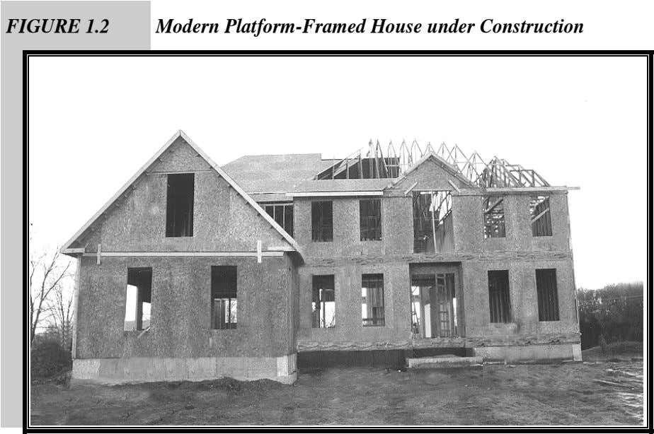 FIGURE 1.2 Modern Platform-Framed House under Construction