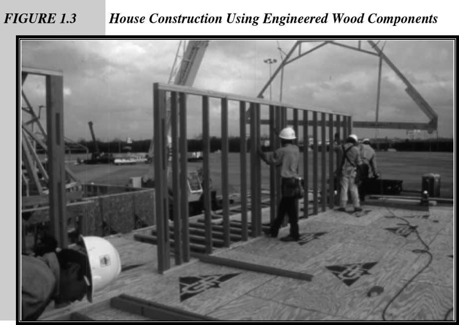 FIGURE 1.3 House Construction Using Engineered Wood Components