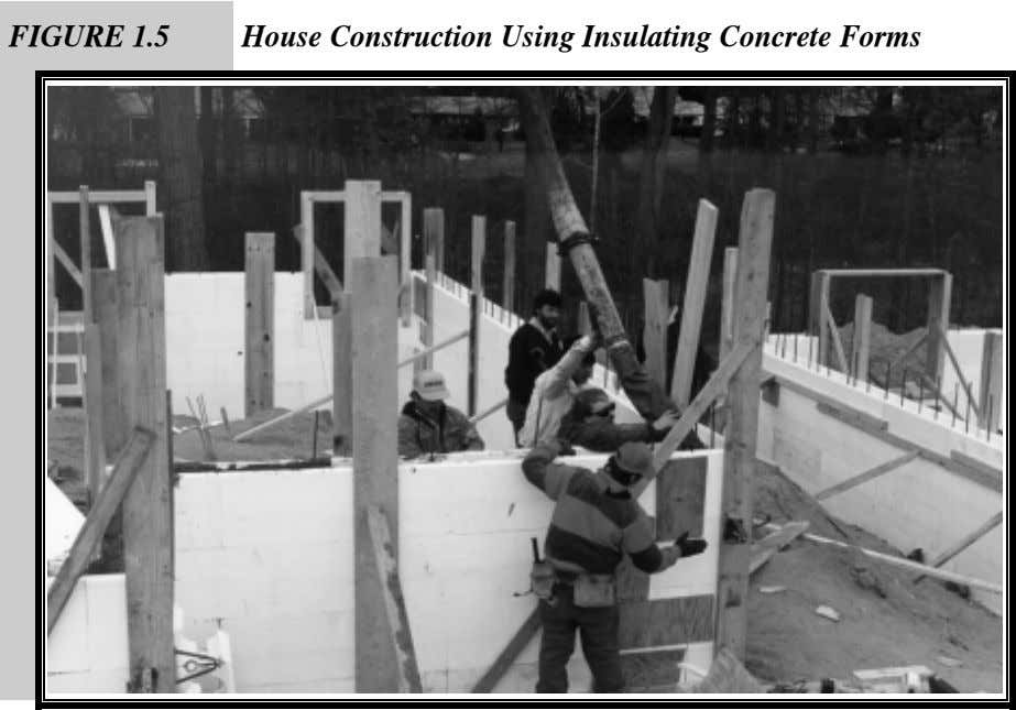 FIGURE 1.5 House Construction Using Insulating Concrete Forms