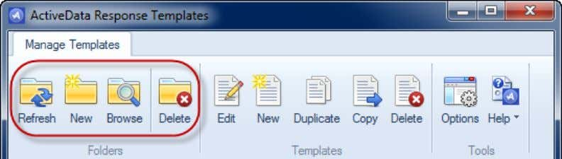 Folders Use Folder commands to manage your template folder structure. Refresh : Reload folder tree New