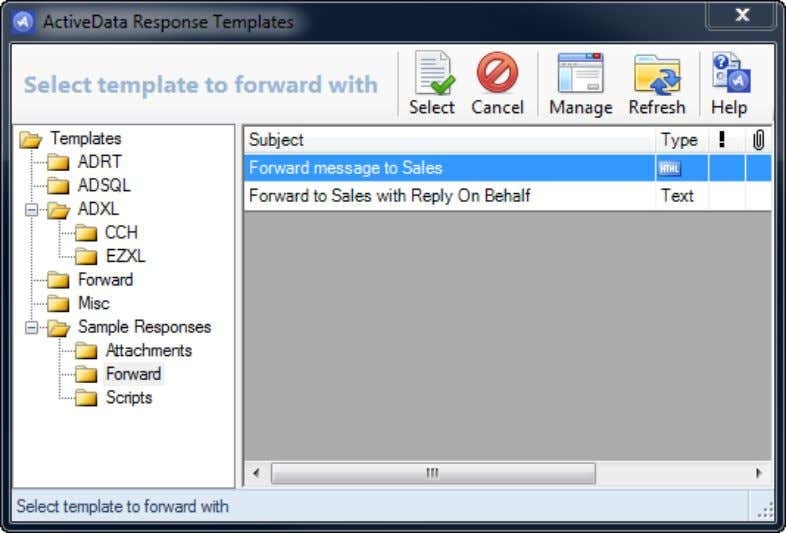 opened and populated with the contents of the response template. User Guide: ActiveData Response Templates For