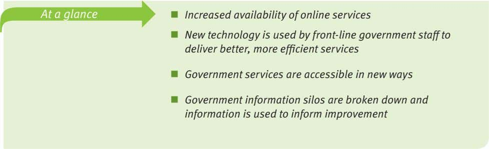 At a glance  Increased availability of online services  New technology is used by