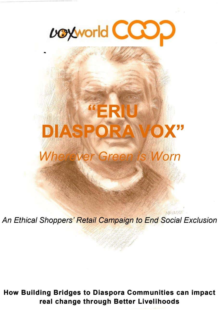 ERIU DIASPORA VOX Wherever Green is Worn An Ethical Shoppers Retail Campaign to End Social