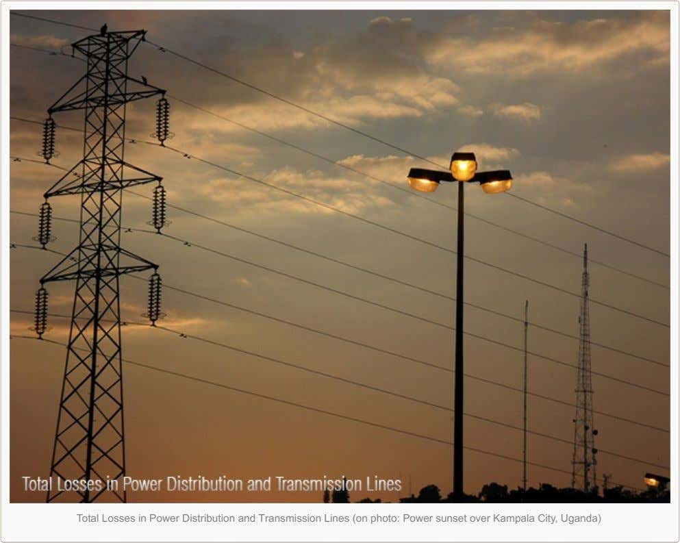 Total Losses in Power Distribution and Transmission Lines (on photo: Power sunset over Kampala City,