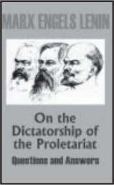esa Hkh izdkf'kr) Price: 25/- ISBN 978-81-87728-82-5 On the Dictatorship of the Proletariat