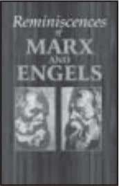 ○○○○○○○○○○ Reminiscences of Marx and Engels The present collection