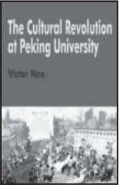 a broad mass movement. Price: 100/- ISBN 978-93-80303-22-2 The Cultural Revolution at Peking University Victor Nee