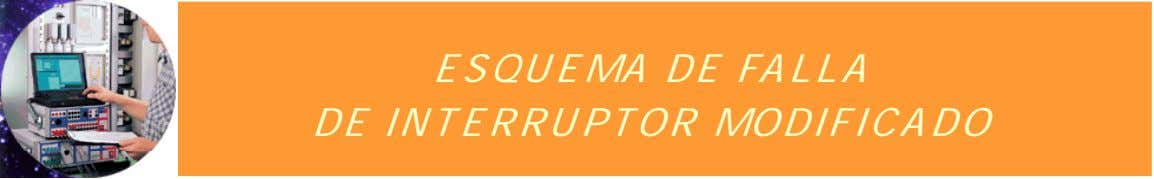 ESQUEMA DE FALLA DE INTERRUPTOR MODIFICADO