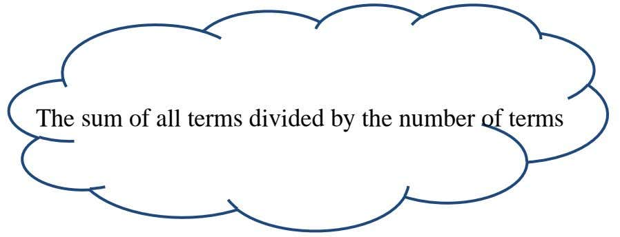 The sum of all terms divided by the number of terms