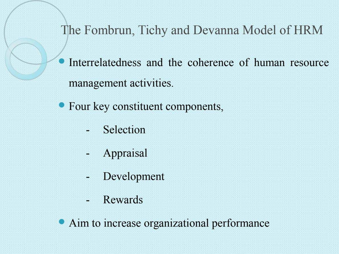 The Fombrun, Tichy and Devanna Model of HRM  Interrelatedness and the coherence of human resource