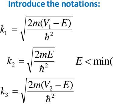 Introduce the notations: 2 m ( V E  ) k 1  1 2