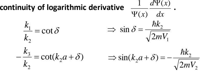 1 d  x ( ) continuity of logarithmic derivative .  x ( )