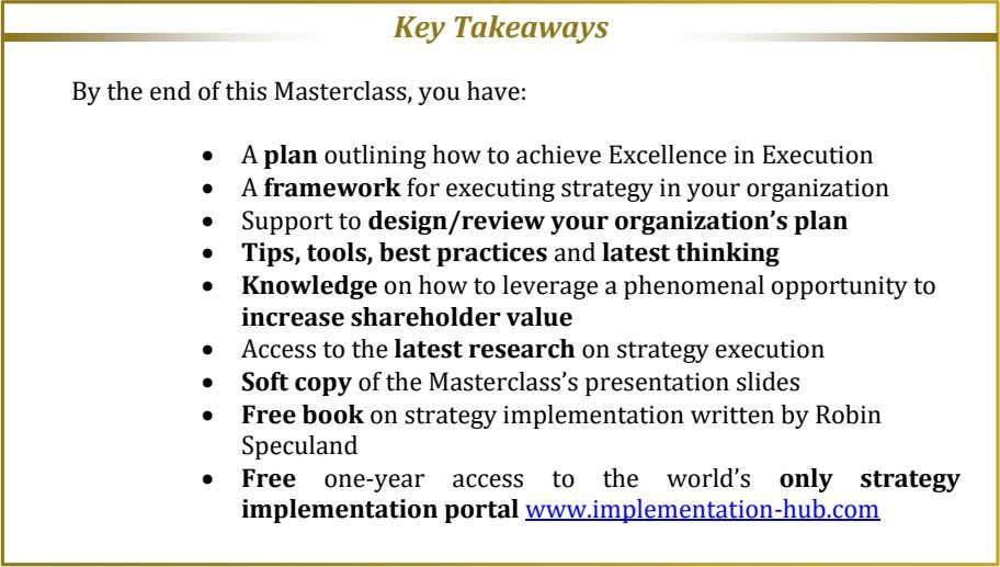 Key Takeaways By the end of this Masterclass, you have:  A plan outlining how