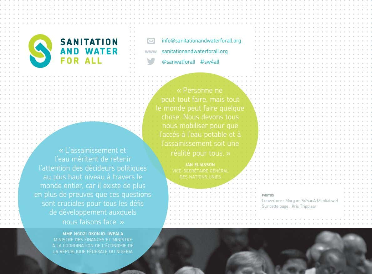 info@sanitationandwaterforall.org www sanitationandwaterforall.org @sanwatforall #sw4all « L'assainissement et