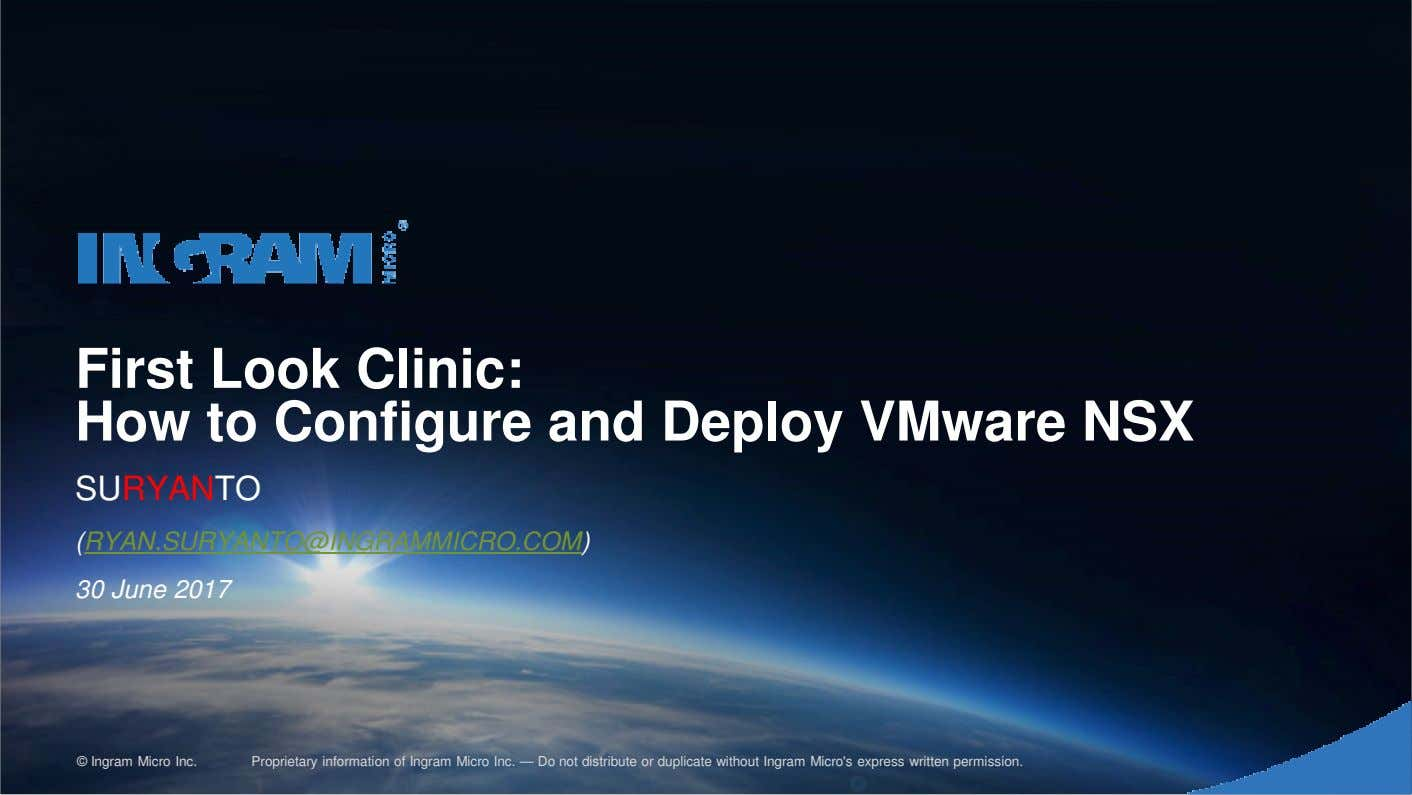 First Look Clinic: How to Configure and Deploy VMware NSX Realize the Promise of Technology