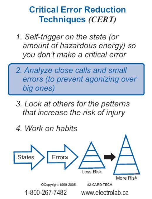 """Safety in the Real World"" 2. Analyze close calls and small errors (to prevent agonizing over"