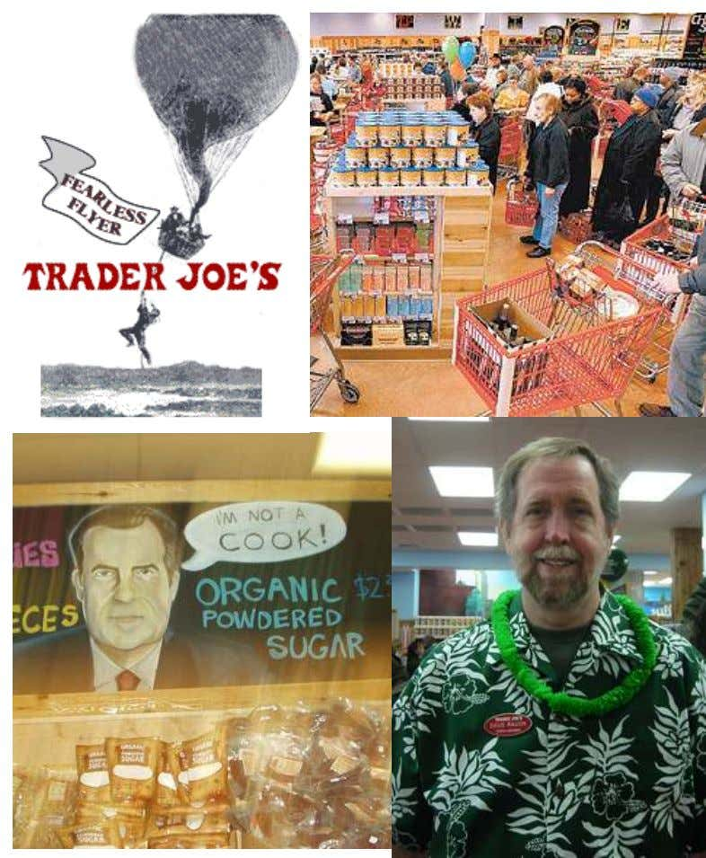 Wal-mart vs. Trader Joe's January 2007 2 5