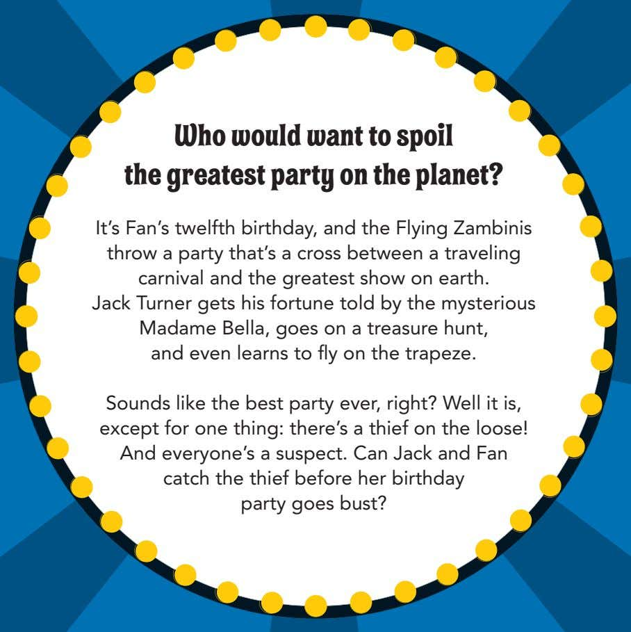 Who would want to spoil the greatest party on the planet? It's Fan's twelfth birthday,
