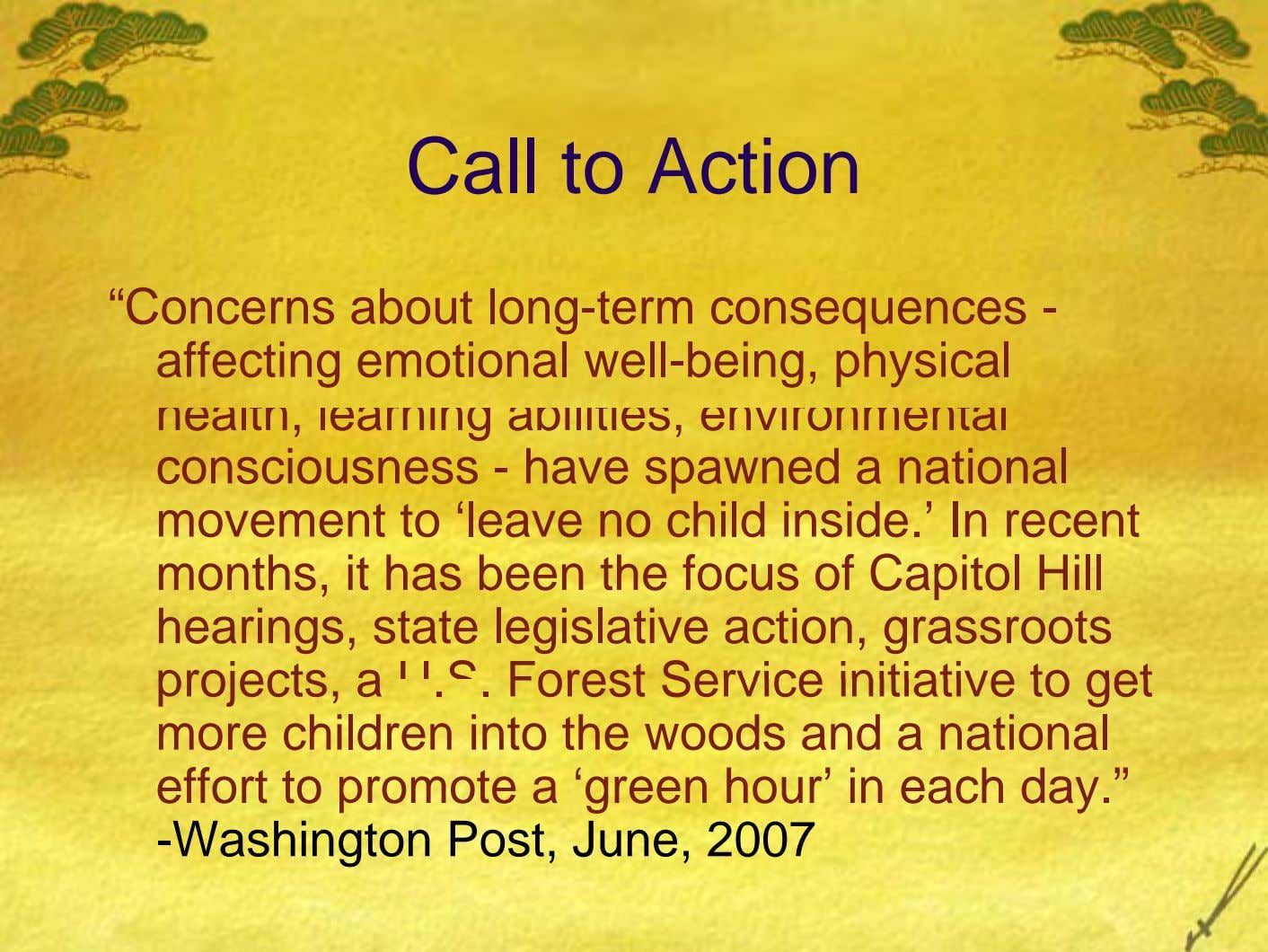 "Call to Action ""Concerns about long-term consequences - affecting emotional well-being, physical health, learning abilities, environmental"