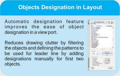 Objects Designation in Layout Automatic designation feature improves the ease of object designation in a