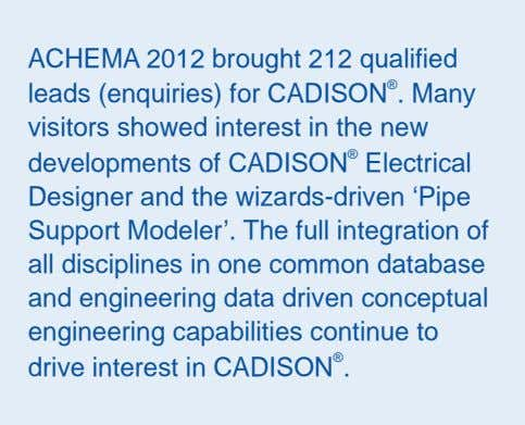 ACHEMA 2012 brought 212 qualified leads (enquiries) for CADISON . Many visitors showed interest in