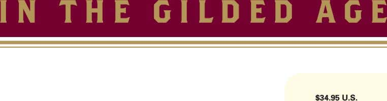 in the gilded age $34.95 U.S.