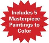 Includes 5 Masterpiece Paintings to Color