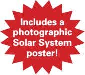 Includes a photographic Solar System poster!
