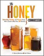 2 H O N E Y } Selecting, Tasting, and Pairing Honey, CONNOISSEUR With a
