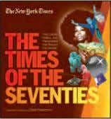 "6"" x 9"" • hardcover History • only $27.95 the new York tiMes: the seventies The"
