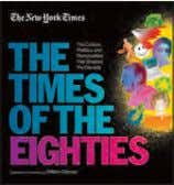 ebook: 978-1-60376-333-2 ebook: 978-1-60376-329-5 t he new Y ork ti M es: the eighties The Culture,