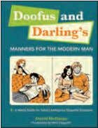 extraordinary story of the development of modern medicine. dooFus and darling's Manners For the Modern Man