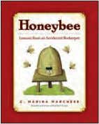 Aus. No. 81208 • 978-1-57912-208-9 Rights: World honeYbee Lessons from an Accidental Beekeeper c. Marina