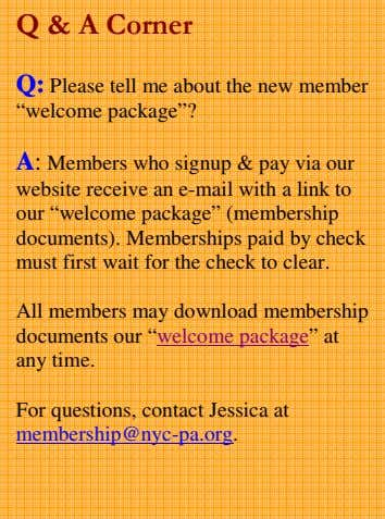 "Q & A Corner Q: Please tell me about the new member ""welcome package""? A:"