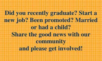 Did you recently graduate? Start a new job? Been promoted? Married or had a child?