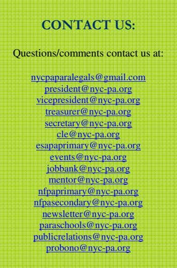 CONTACT US: Questions/comments contact us at: nycpaparalegals@gmail.com president@nyc-pa.org vicepresident@nyc-pa.org
