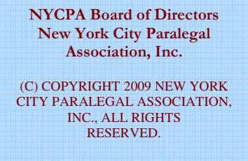 NYCPA Board of Directors New York City Paralegal Association, Inc. (C) COPYRIGHT 2009 NEW YORK
