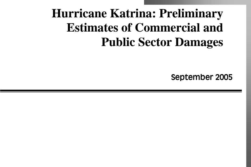 Hurricane Katrina: Preliminary Estimates of Commercial and Public Sector Damages September 2005