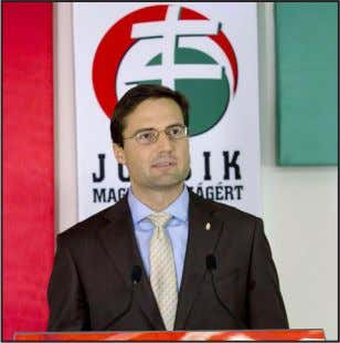 - Ilias Kasidiaris FAR-RIGHT HUNGARIAN JOBBIK PARTY MARTON GYONGYOSI FOREIGN POLICY CABINET On October 26,