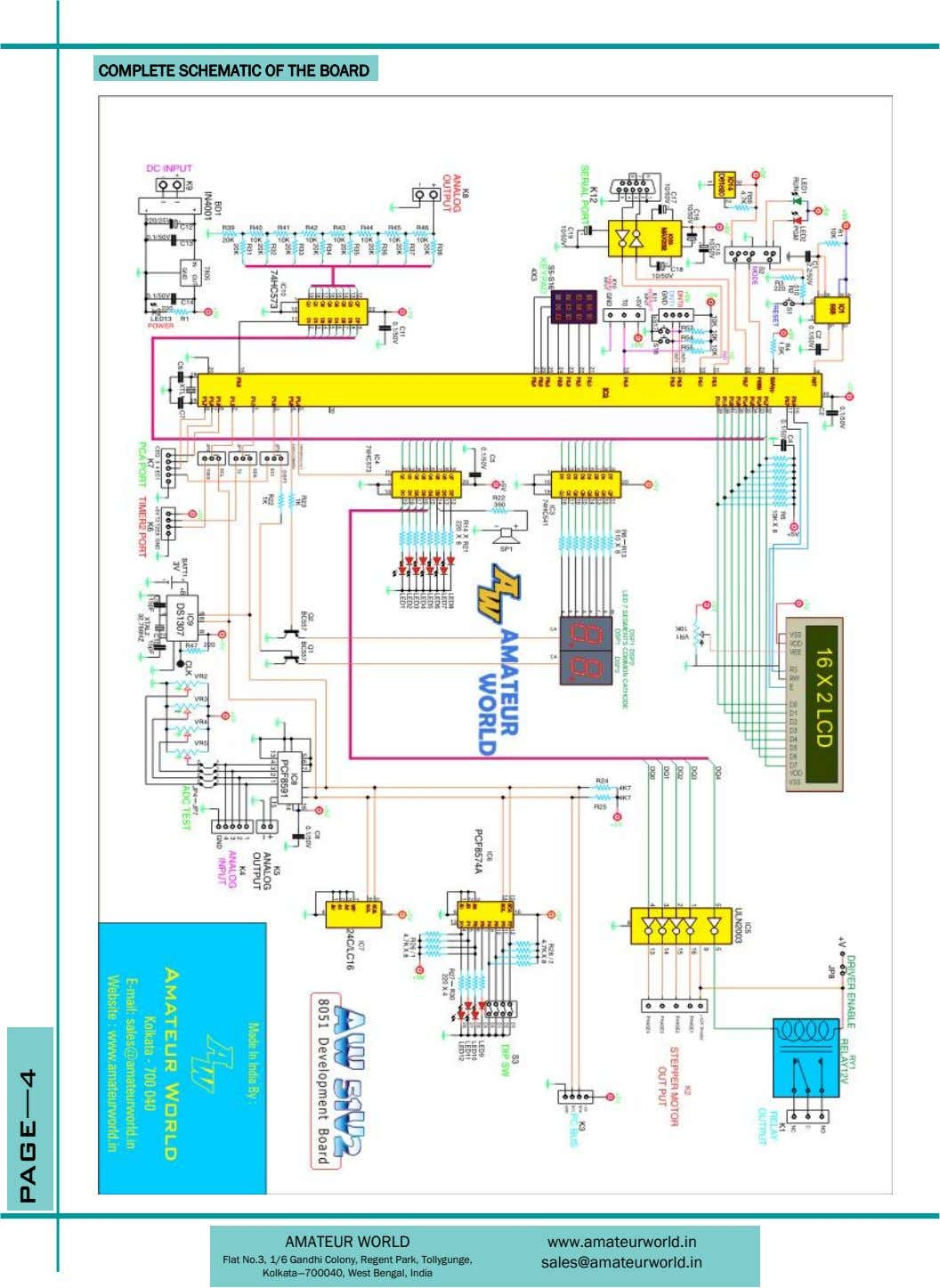 COMPLETE SCHEMATIC OF THE BOARD AMATEUR WORLD www.amateurworld.in Flat No.3, 1/6 Gandhi Colony, Regent Park,