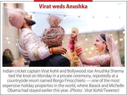 Virat weds Anushka Indian cricket captain Virat Kohli and Bollywood star Anushka Sharma tied the