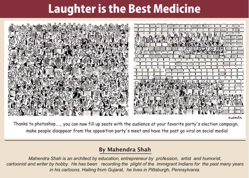 Laughter is the Best Medicine By Mahendra Shah Mahendra Shah is an architect by education,